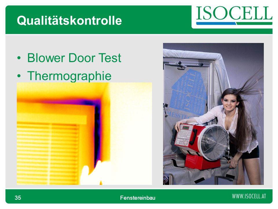 Qualitätskontrolle Blower Door Test Thermographie Fenstereinbau35