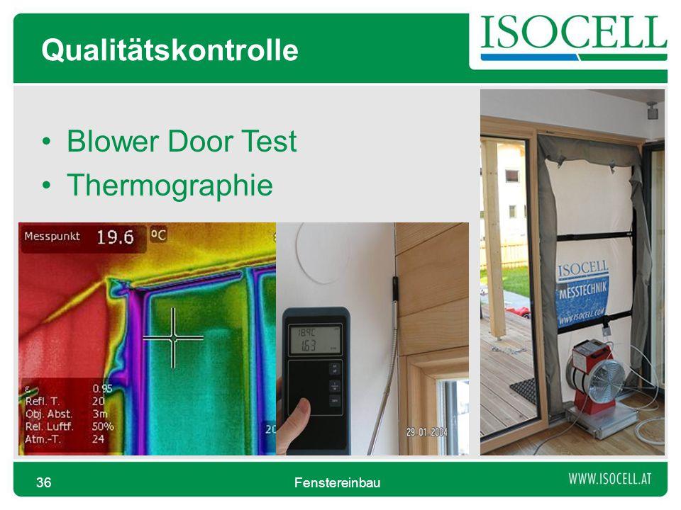 Qualitätskontrolle Blower Door Test Thermographie Fenstereinbau36