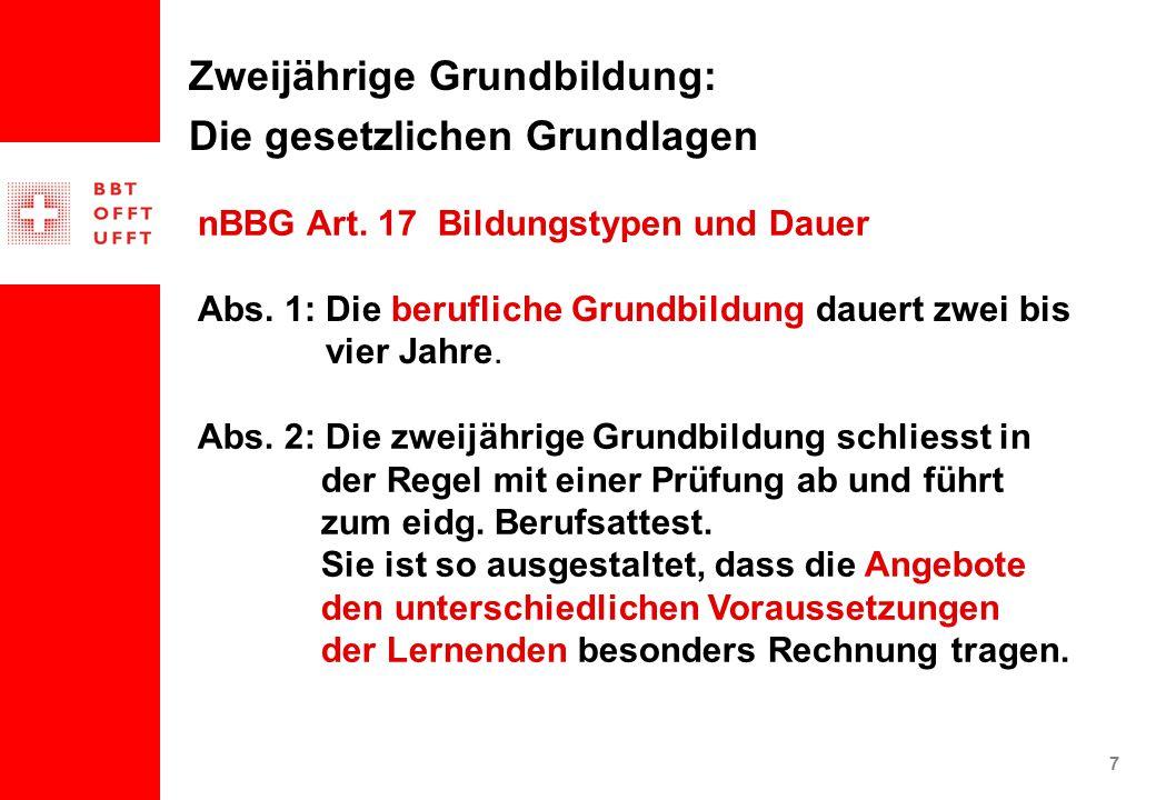7 Zweijährige Grundbildung: Die gesetzlichen Grundlagen Abs.