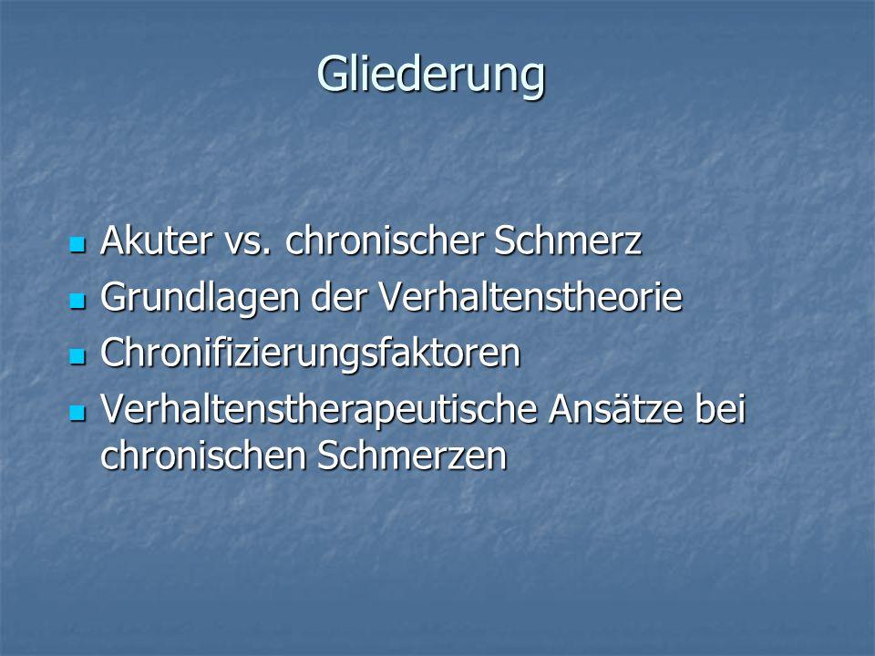 Gliederung Akuter vs.chronischer Schmerz Akuter vs.