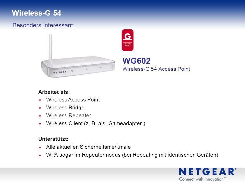 » Datentransferraten bis zu 54 MBit/s » 100% kompatibel zu allen 802.11g/b-Netzwerken » Installationsassistent zur bequemen Ersteinrichtung » übersich