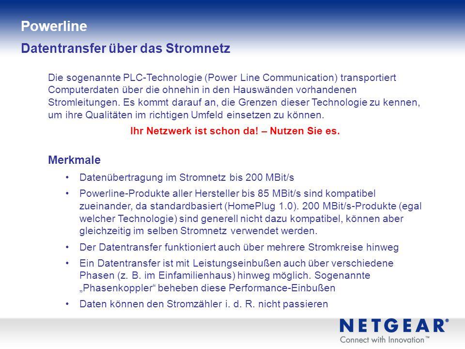 Produktinformationen Kabelgebundene Geräte Funk (Wireless) Powerline Netzwerk-Datenspeicher Multimedia