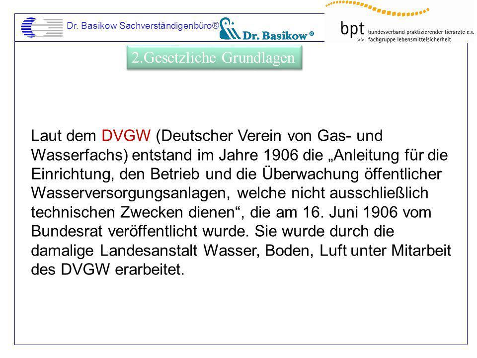 """Dr. Basikow Sachverständigenbüro® Laut dem DVGW (Deutscher Verein von Gas- und Wasserfachs) entstand im Jahre 1906 die """"Anleitung für die Einrichtung,"""