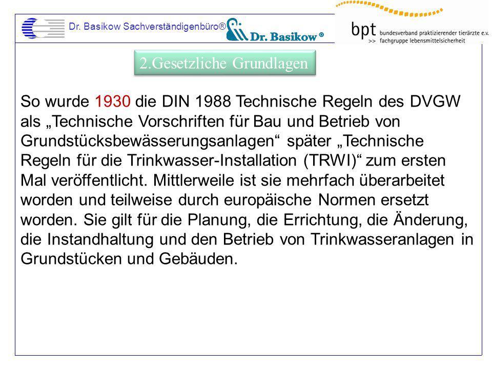 """Dr. Basikow Sachverständigenbüro® So wurde 1930 die DIN 1988 Technische Regeln des DVGW als """"Technische Vorschriften für Bau und Betrieb von Grundstüc"""