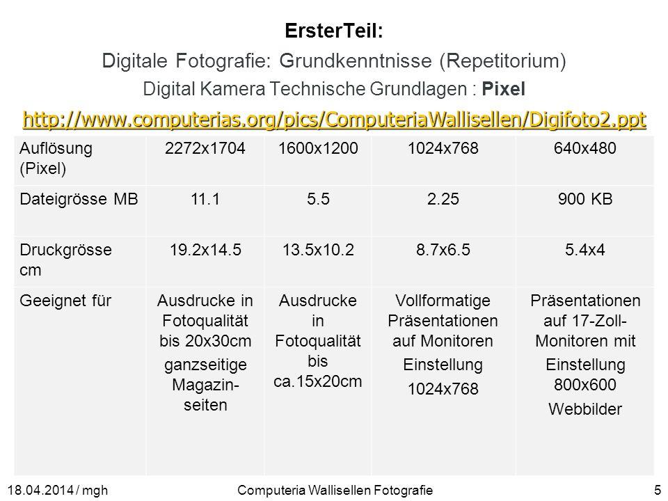 ErsterTeil: Digitale Fotografie: Grundkenntnisse (Repetitorium) Digital Kamera Technische Grundlagen : Pixel http://www.computerias.org/pics/Computeri