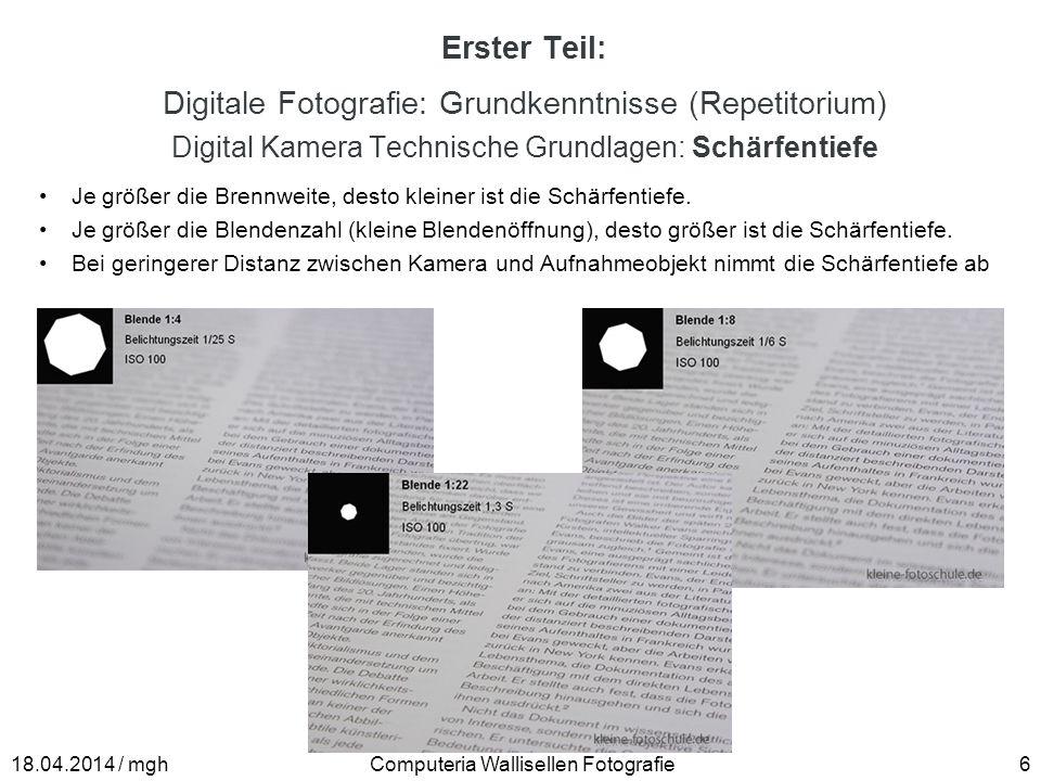 Erster Teil: Digitale Fotografie: Grundkenntnisse (Repetitorium) Digital Kamera Technische Grundlagen: Schärfentiefe Je größer die Brennweite, desto k