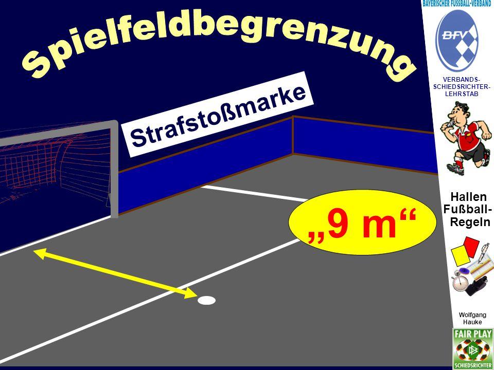"""Hallen Fußball- Regeln Wolfgang Hauke VERBANDS- SCHIEDSRICHTER- LEHRSTAB Wolfgang Hauke §17 Spielball Als Spielball ist auch ein """"Futsalball zulässig."""