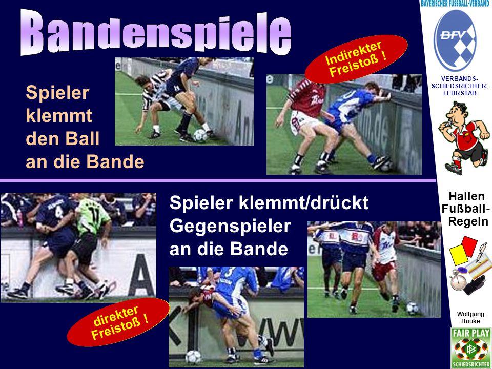 Hallen Fußball- Regeln Wolfgang Hauke VERBANDS- SCHIEDSRICHTER- LEHRSTAB Wolfgang Hauke Halten.