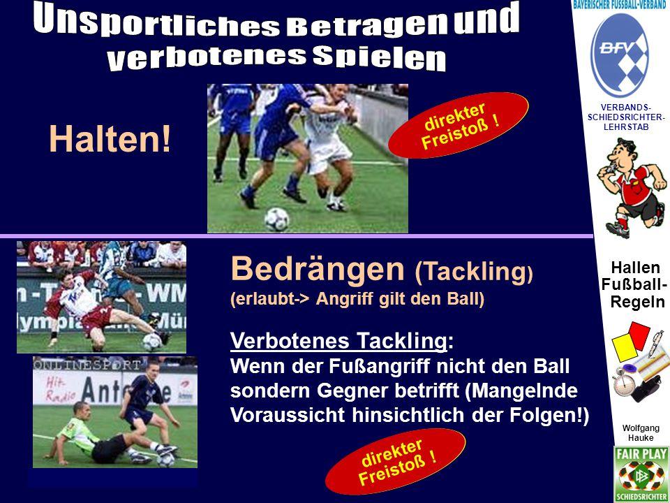 Hallen Fußball- Regeln Wolfgang Hauke VERBANDS- SCHIEDSRICHTER- LEHRSTAB Wolfgang Hauke