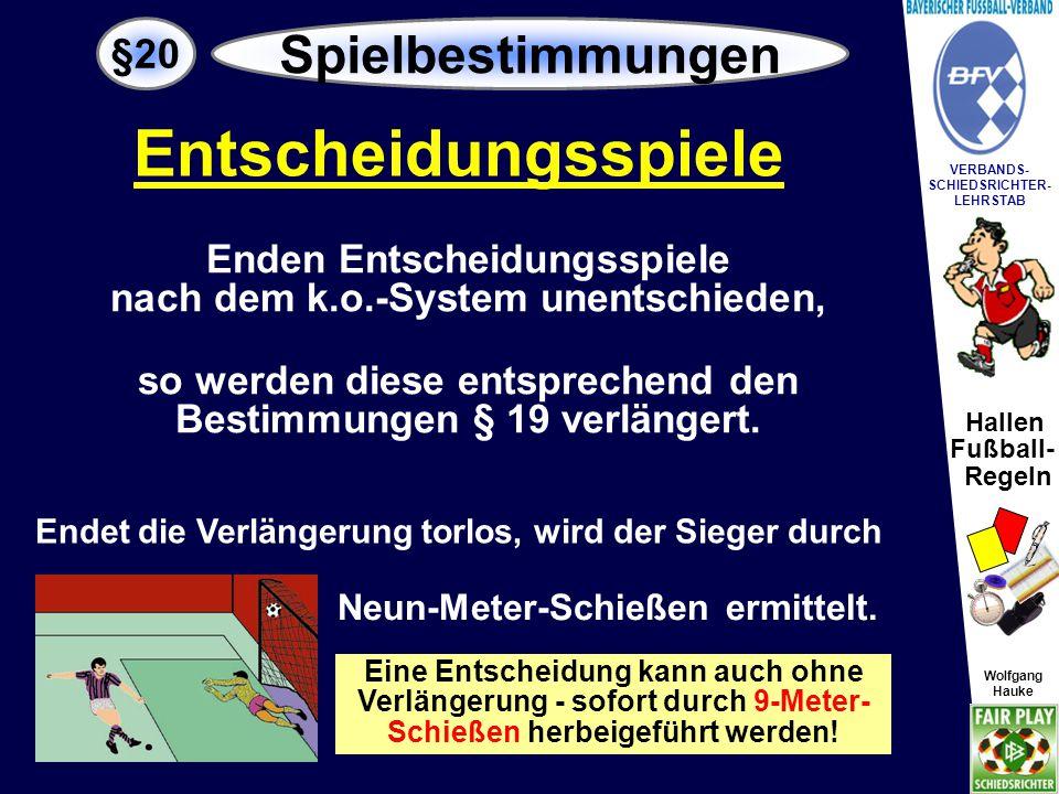 Hallen Fußball- Regeln Wolfgang Hauke VERBANDS- SCHIEDSRICHTER- LEHRSTAB Wolfgang Hauke WIE.