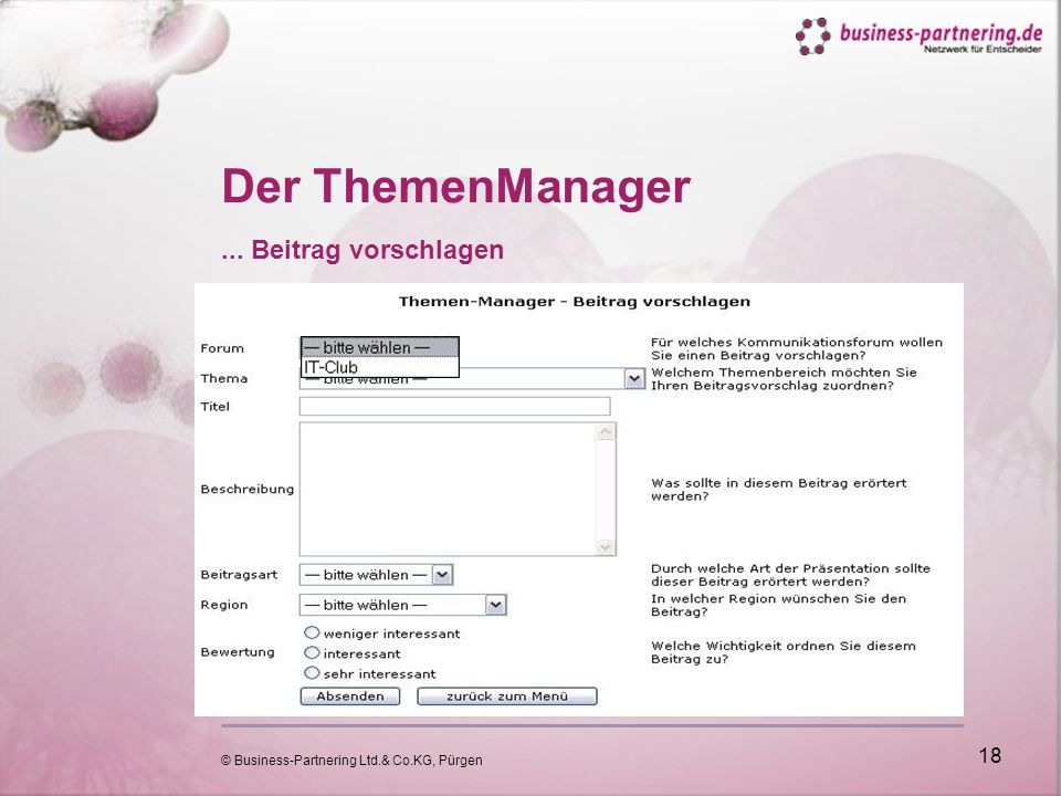 © Business-Partnering Ltd.& Co.KG, Pürgen 18 Der ThemenManager... Beitrag vorschlagen