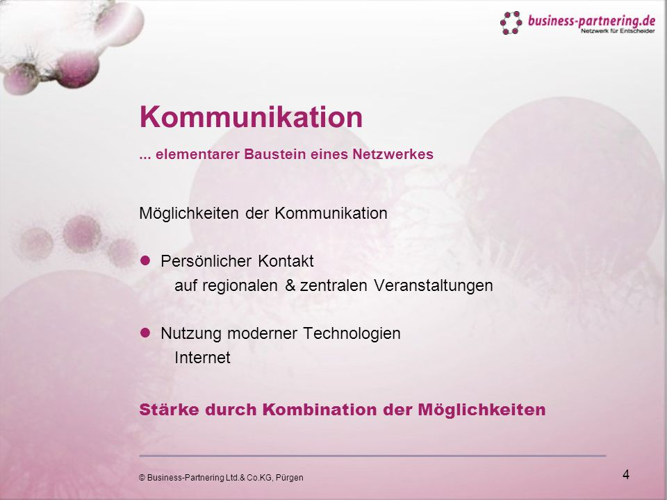 © Business-Partnering Ltd.& Co.KG, Pürgen 4 Kommunikation...