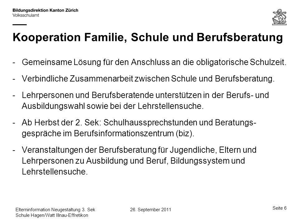 Seite 27 26.September 2011Elterninformation Neugestaltung 3.