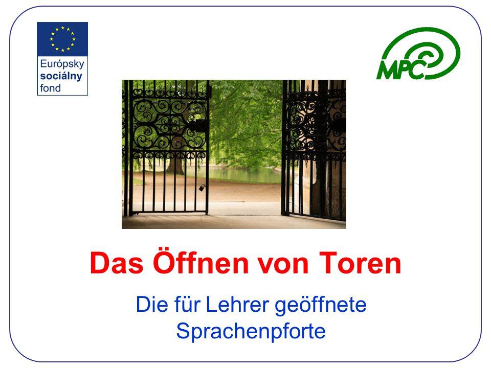 Das Öffnen von Toren Die für Lehrer geöffnete Sprachenpforte