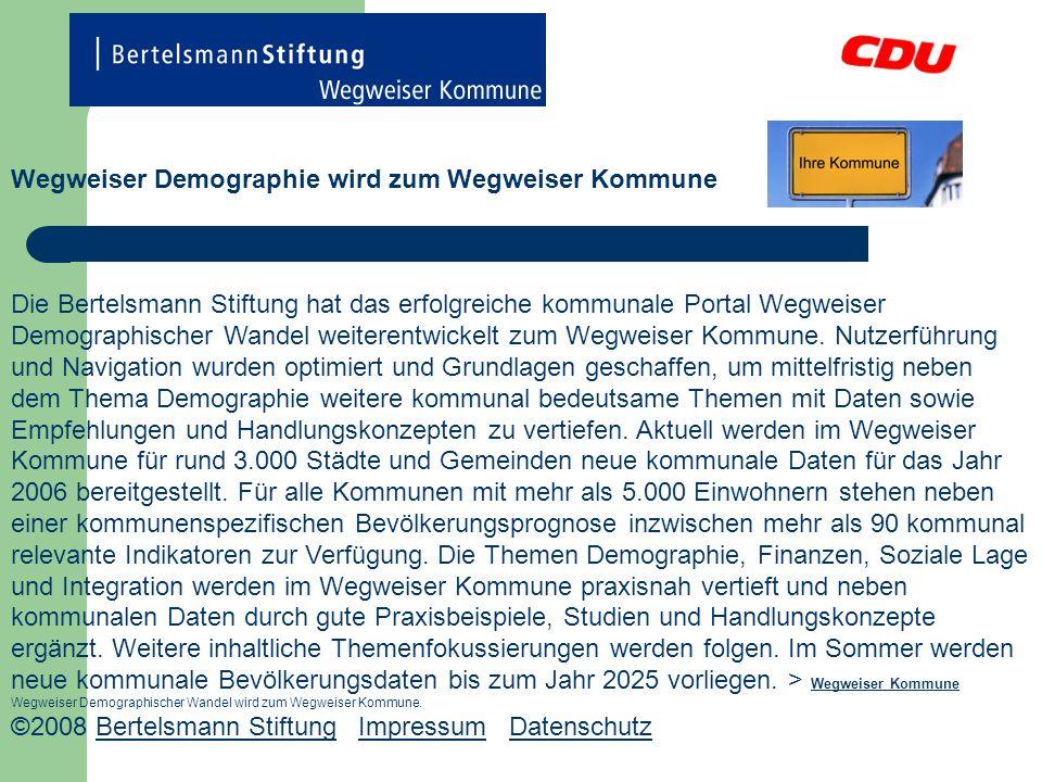 Wegweiser Demographie wird zum Wegweiser Kommune Die Bertelsmann Stiftung hat das erfolgreiche kommunale Portal Wegweiser Demographischer Wandel weite