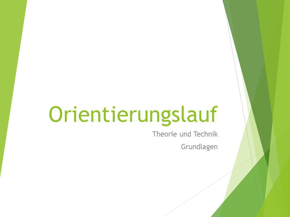 Orientierungslauf Theorie und Technik Grundlagen