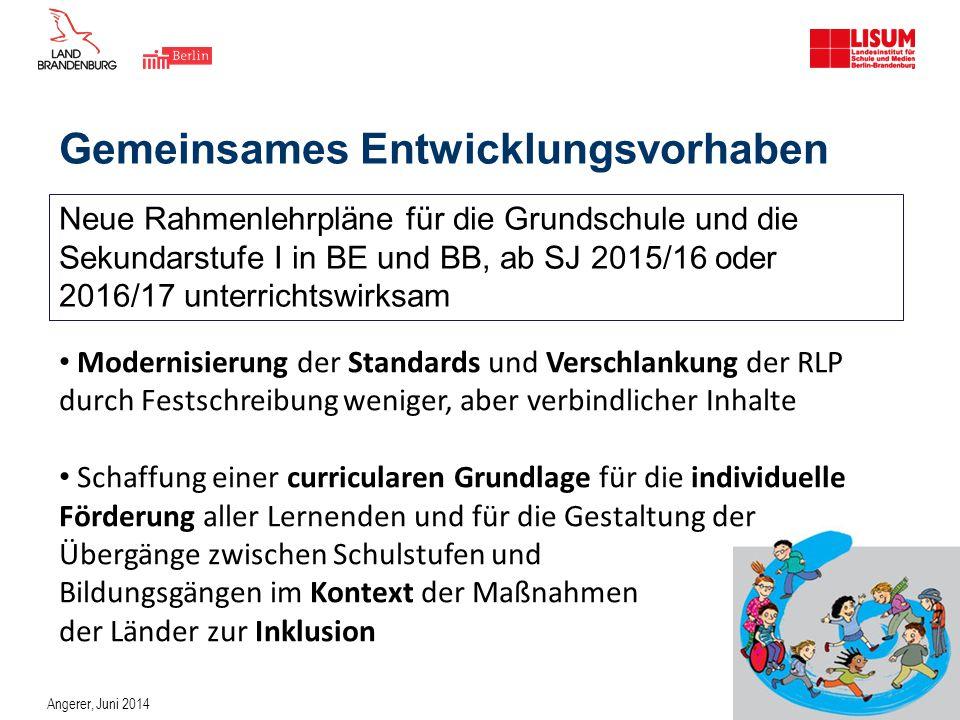 Gemeinsames Entwicklungsvorhaben Modernisierung der Standards und Verschlankung der RLP durch Festschreibung weniger, aber verbindlicher Inhalte Schaf