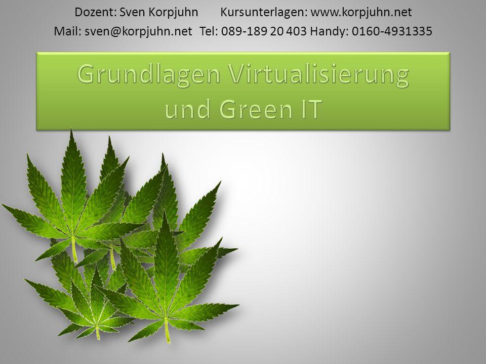 Dozent: Sven KorpjuhnKursunterlagen: www.korpjuhn.net Mail: sven@korpjuhn.net Tel: 089-189 20 403 Handy: 0160-4931335