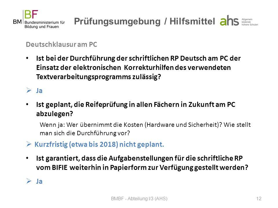 Prüfungsumgebung / Hilfsmittel Deutschklausur am PC Ist bei der Durchführung der schriftlichen RP Deutsch am PC der Einsatz der elektronischen Korrekt