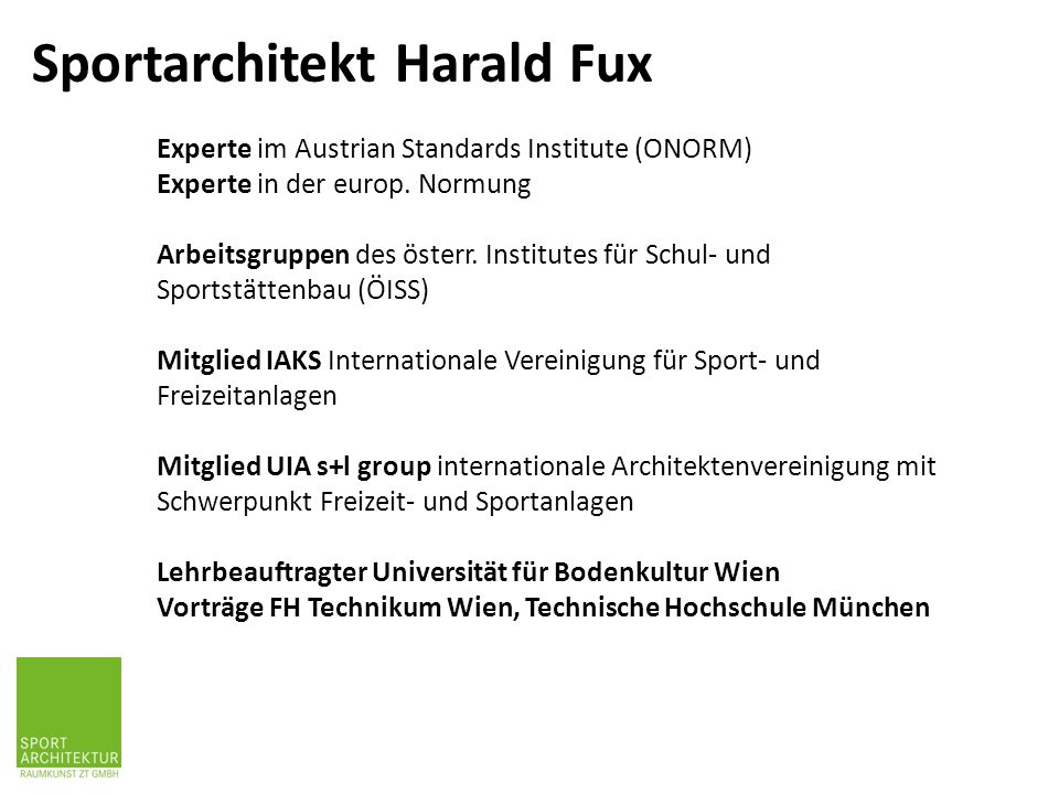 Experte im Austrian Standards Institute (ONORM) Experte in der europ.