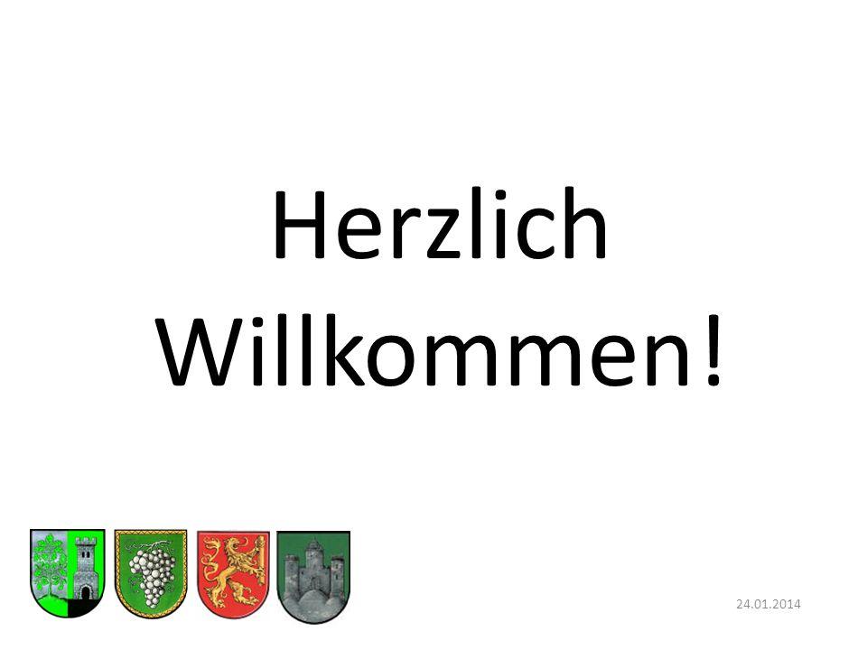 Herzlich Willkommen! 24.01.2014