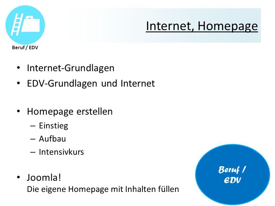 Internet, Homepage Internet-Grundlagen EDV-Grundlagen und Internet Homepage erstellen – Einstieg – Aufbau – Intensivkurs Joomla.