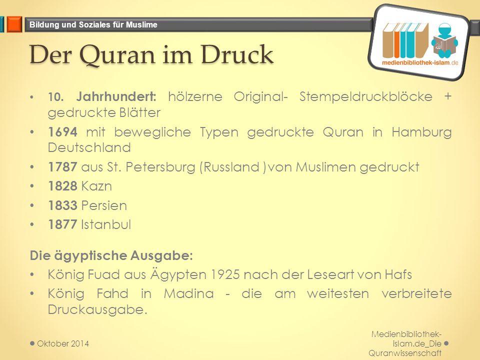 Bildung und Soziales für Muslime Der Quran im Druck 10.