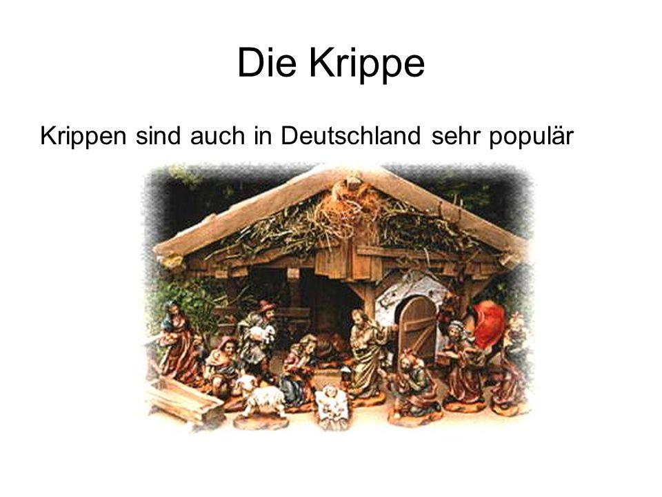 Die Krippe Krippen sind auch in Deutschland sehr populär