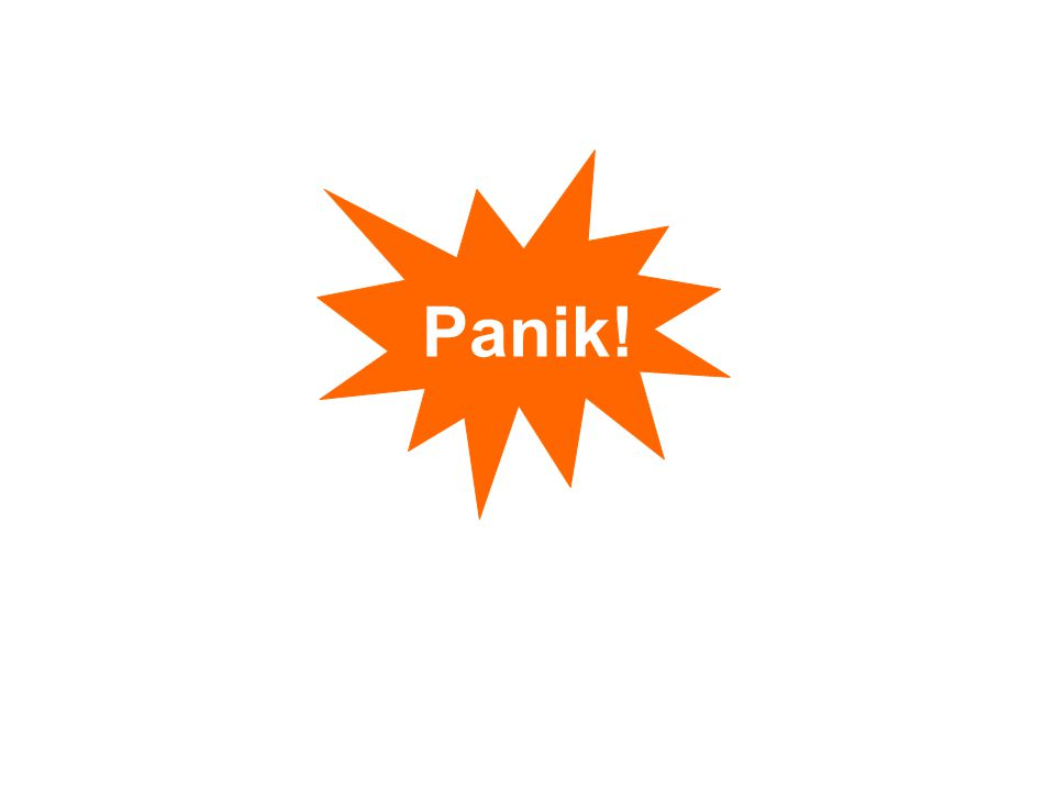 Panik!