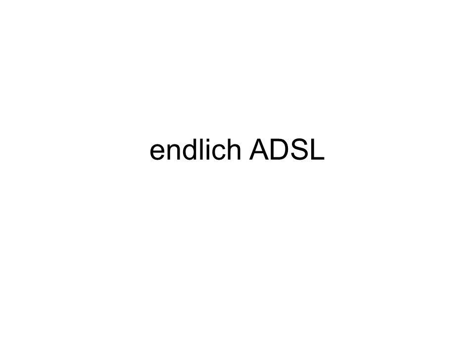 endlich ADSL