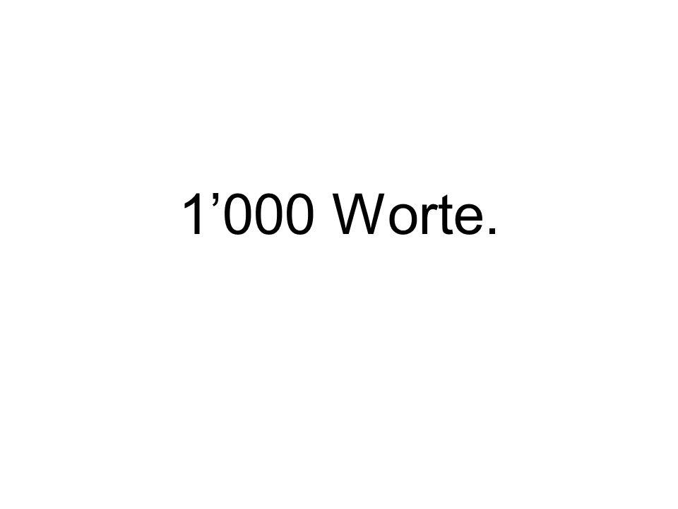 1'000 Worte.