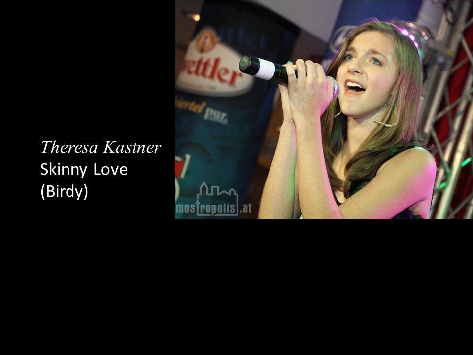 Theresa Kastner Skinny Love (Birdy)