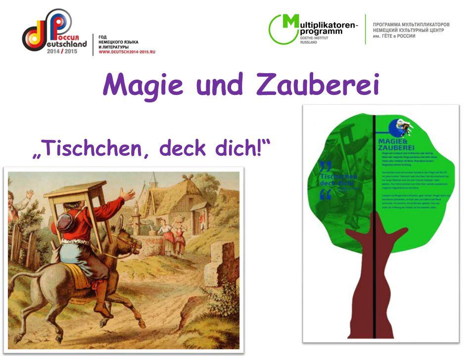 """""""Tischchen, deck dich!"""" Magie und Zauberei"""