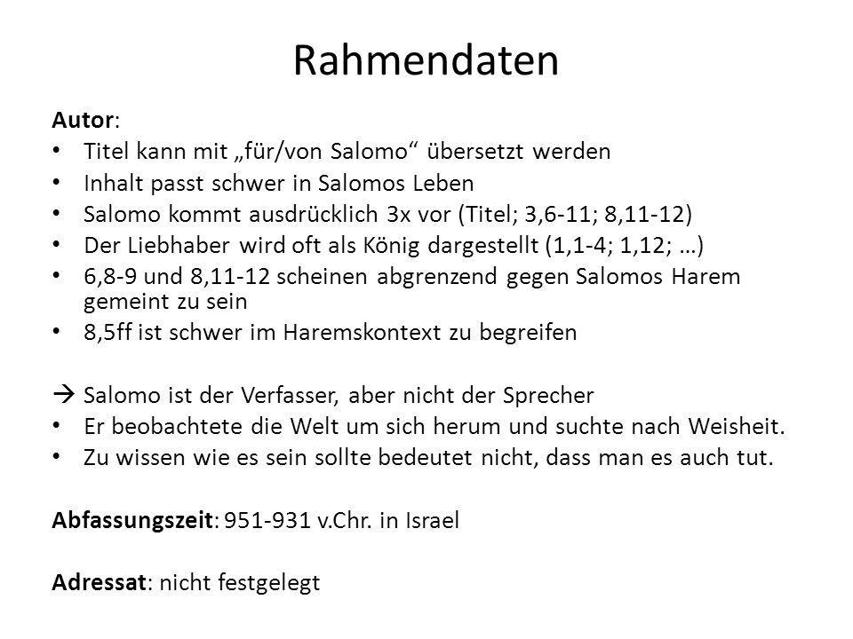 """Rahmendaten Autor: Titel kann mit """"für/von Salomo"""" übersetzt werden Inhalt passt schwer in Salomos Leben Salomo kommt ausdrücklich 3x vor (Titel; 3,6-"""