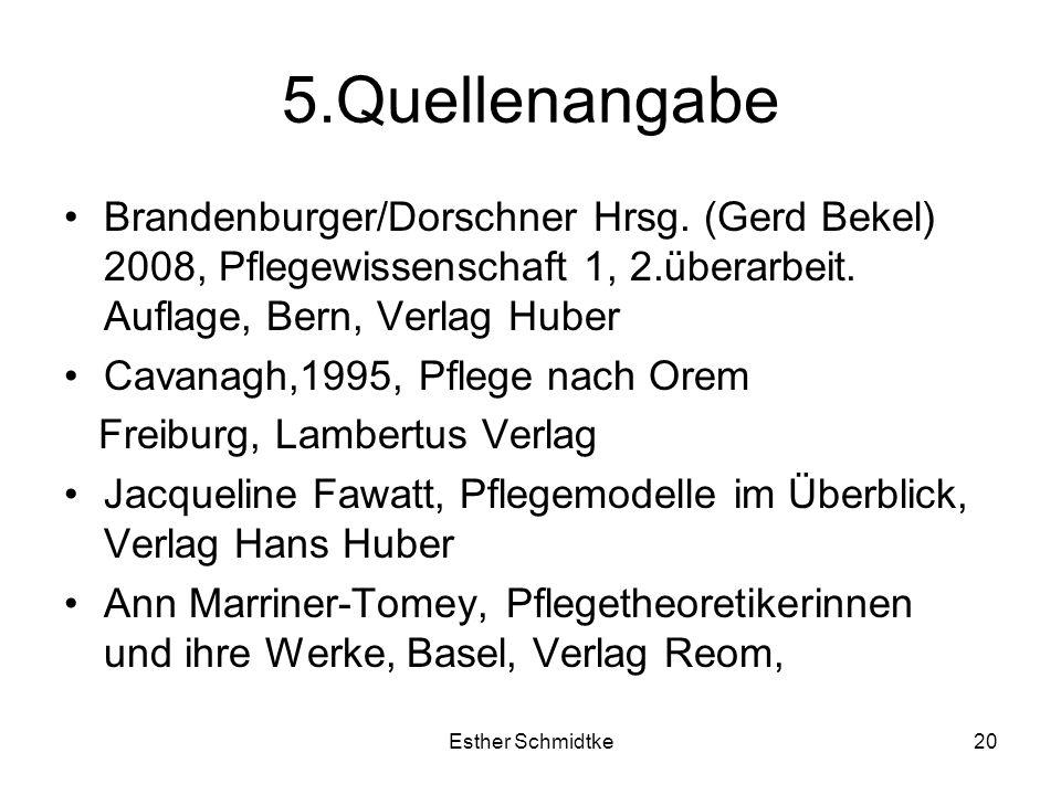 Esther Schmidtke20 5.Quellenangabe Brandenburger/Dorschner Hrsg.