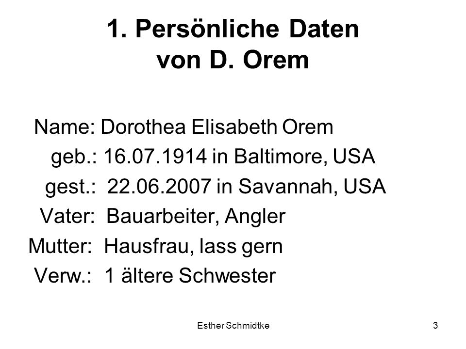 Esther Schmidtke3 1.Persönliche Daten von D.