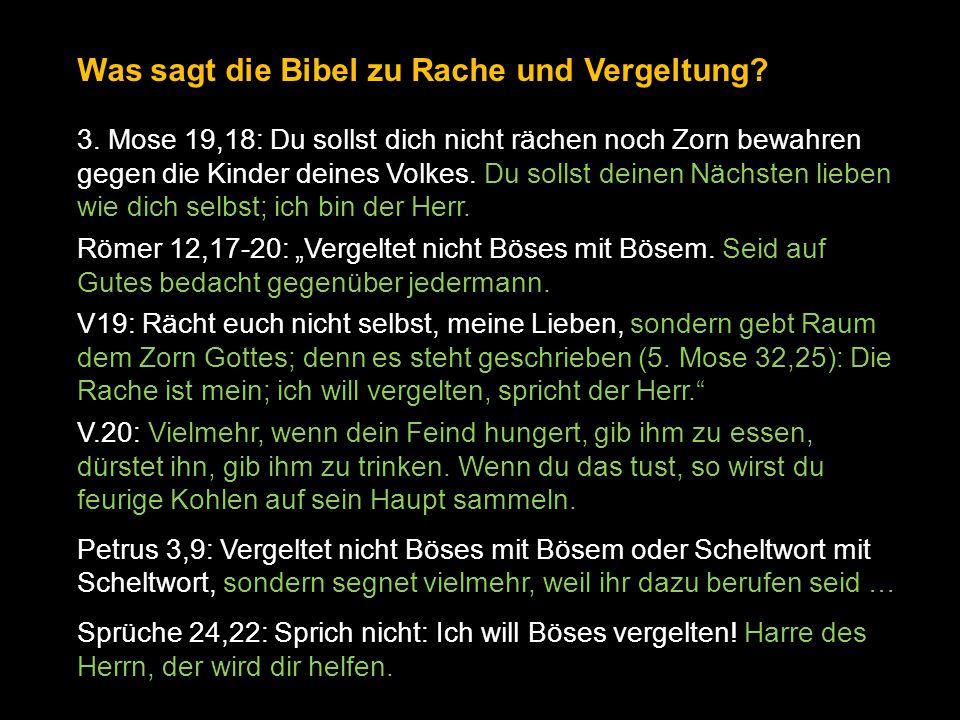 Was sagt die Bibel zu Rache und Vergeltung.3.
