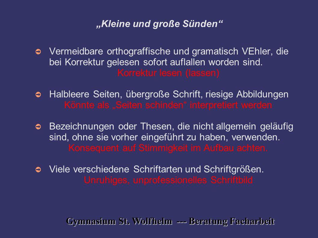 """Gymnasium St. Wolfhelm --- Beratung Facharbeit """"Kleine und große Sünden"""" ➲ Vermeidbare orthograffische und gramatisch VEhler, die bei Korrektur gelese"""