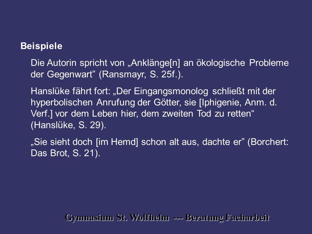 """Gymnasium St. Wolfhelm --- Beratung Facharbeit Beispiele Die Autorin spricht von """"Anklänge[n] an ökologische Probleme der Gegenwart"""" (Ransmayr, S. 25f"""