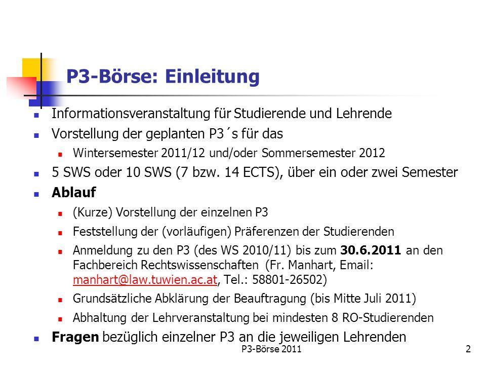 Geplante P3 Studienrichtung Raumplanung und Raumordnung WS 2011/12 und SS 2012 1.