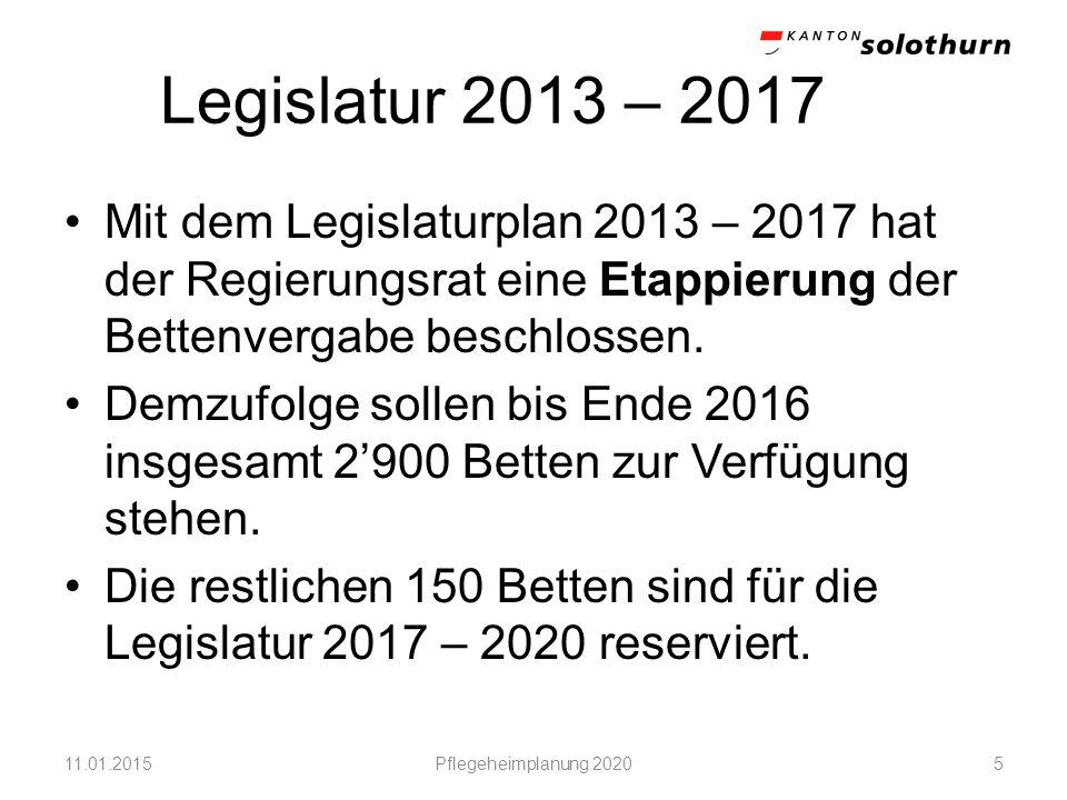 Legislatur 2013 – 2017 Mit dem Legislaturplan 2013 – 2017 hat der Regierungsrat eine Etappierung der Bettenvergabe beschlossen. Demzufolge sollen bis