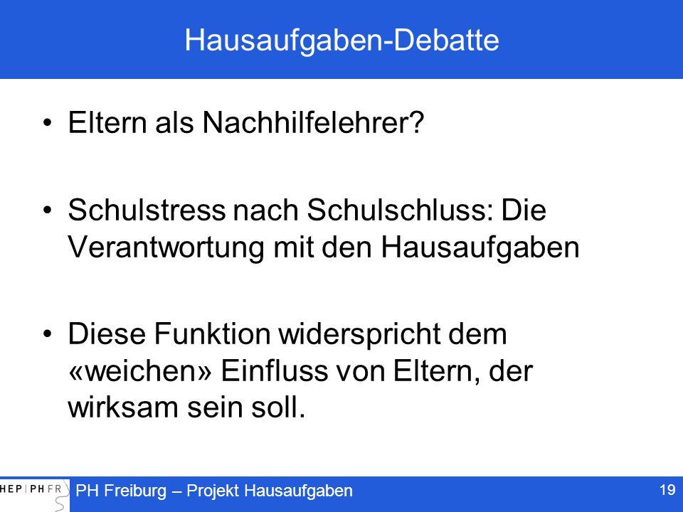 PH Freiburg – Projekt Hausaufgaben Hausaufgaben-Debatte Eltern als Nachhilfelehrer.