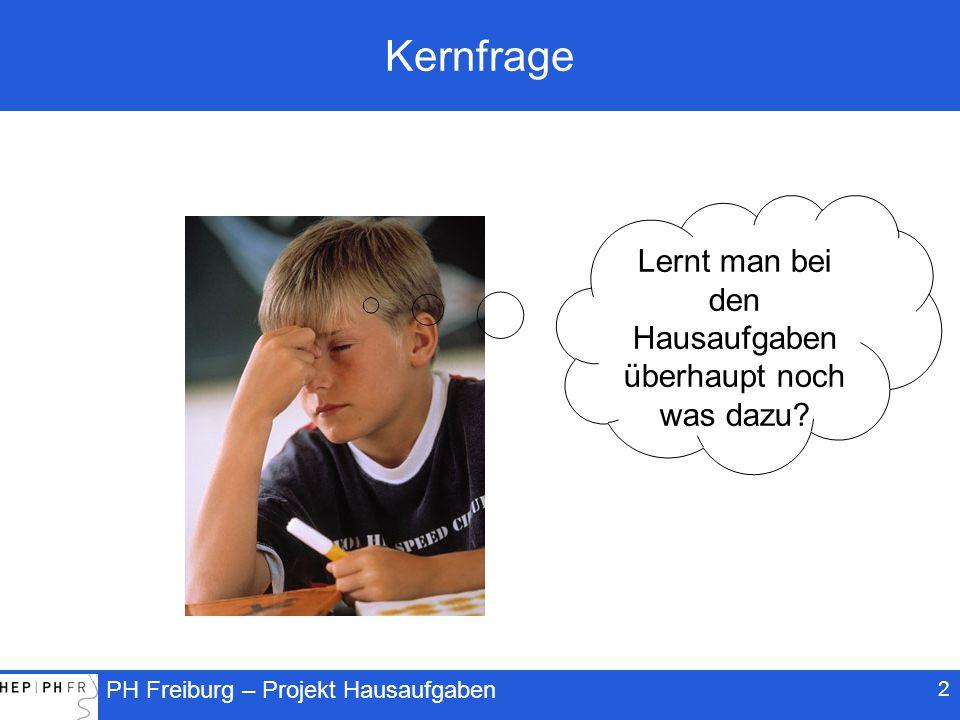 PH Freiburg – Projekt Hausaufgaben Lohnt sich die Anstrengung.
