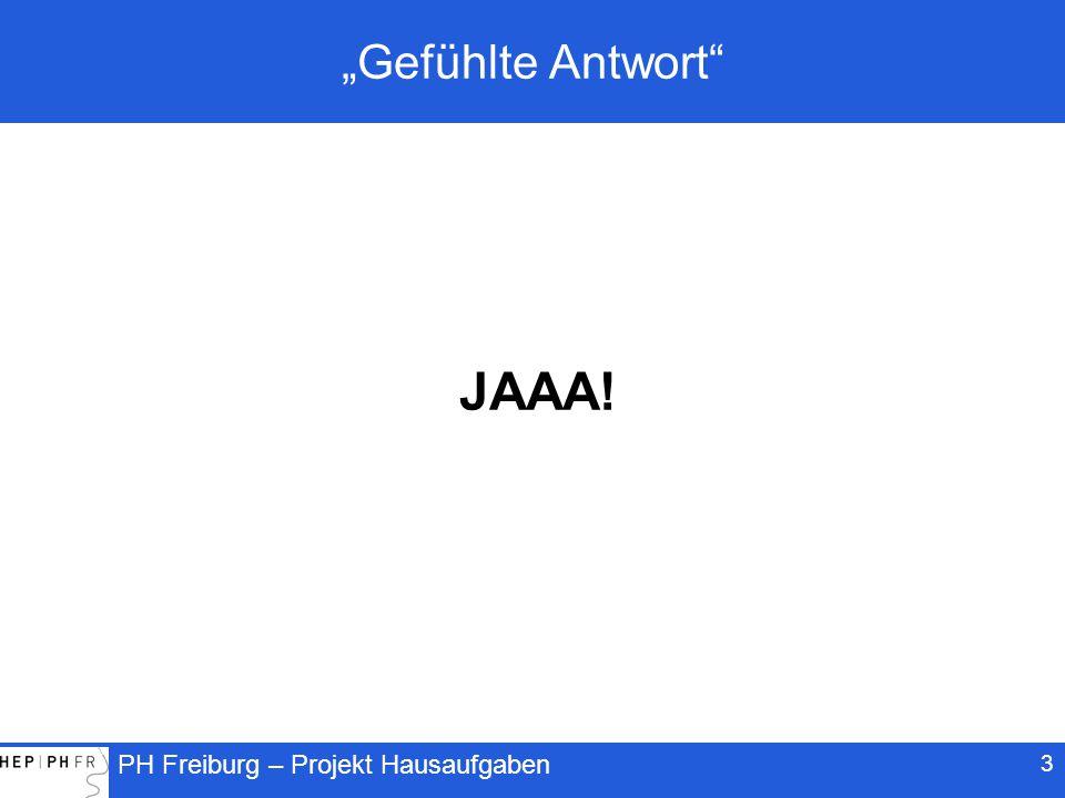 """PH Freiburg – Projekt Hausaufgaben 3 """"Gefühlte Antwort JAAA!"""
