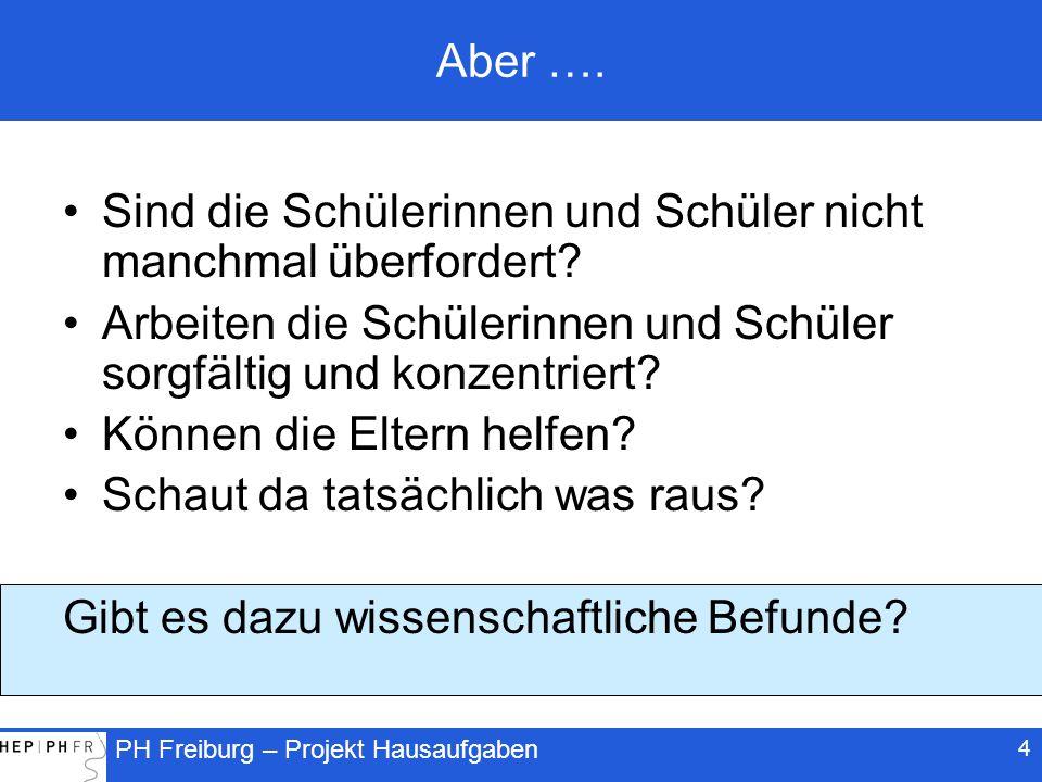 PH Freiburg – Projekt Hausaufgaben 5 Inhalt 1.