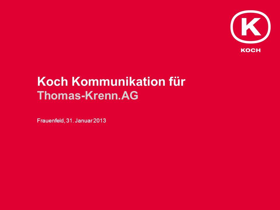 Koch Kommunikation für Thomas-Krenn.AG Frauenfeld, 31. Januar 2013