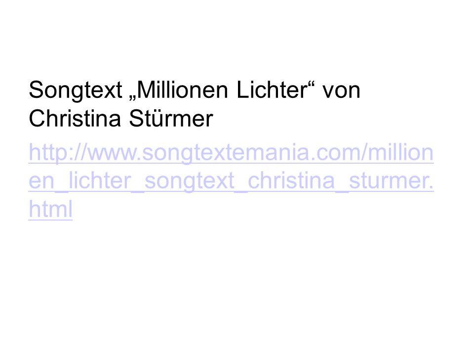 """Songtext """"Millionen Lichter"""" von Christina Stürmer http://www.songtextemania.com/million en_lichter_songtext_christina_sturmer. html"""