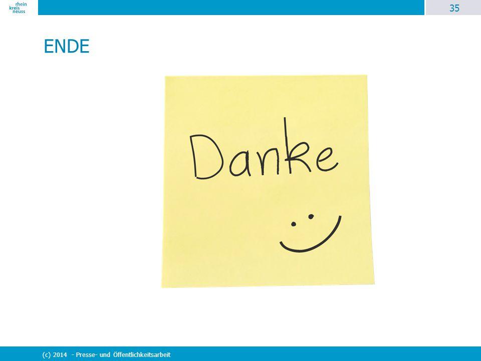 35 (c) 2014 - Presse- und Öffentlichkeitsarbeit ENDE