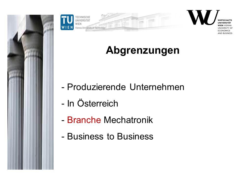 - Produzierende Unternehmen - In Österreich - Branche Mechatronik - Business to Business Abgrenzungen