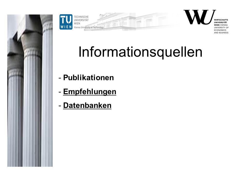 - Publikationen - Empfehlungen - Datenbanken Informationsquellen